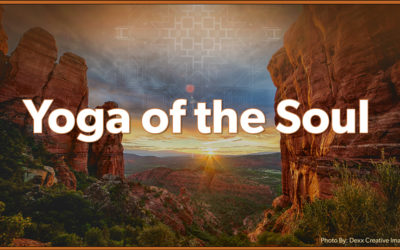 "Yoga of the Soul and ""Living Your Retreat"""